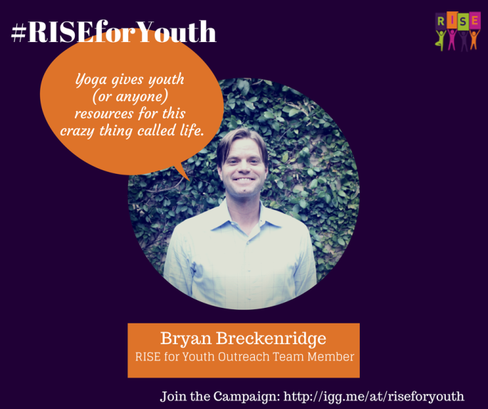 Bryan Breckenridge on RISE Yoga for Youth