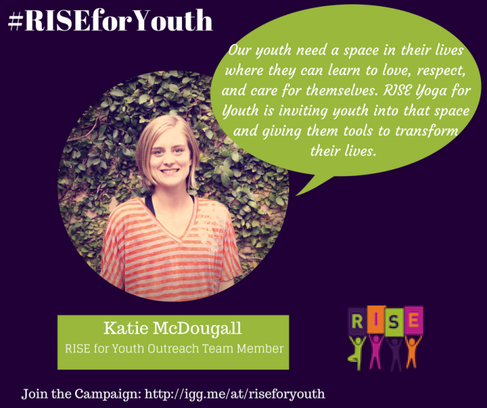 Katie McDougall on Supportin RISE Yoga for Youth
